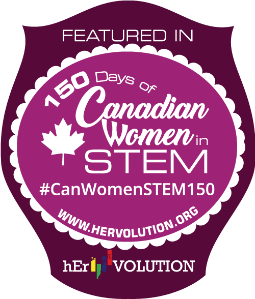 Featured in 150 days of Canadian Women in STEM